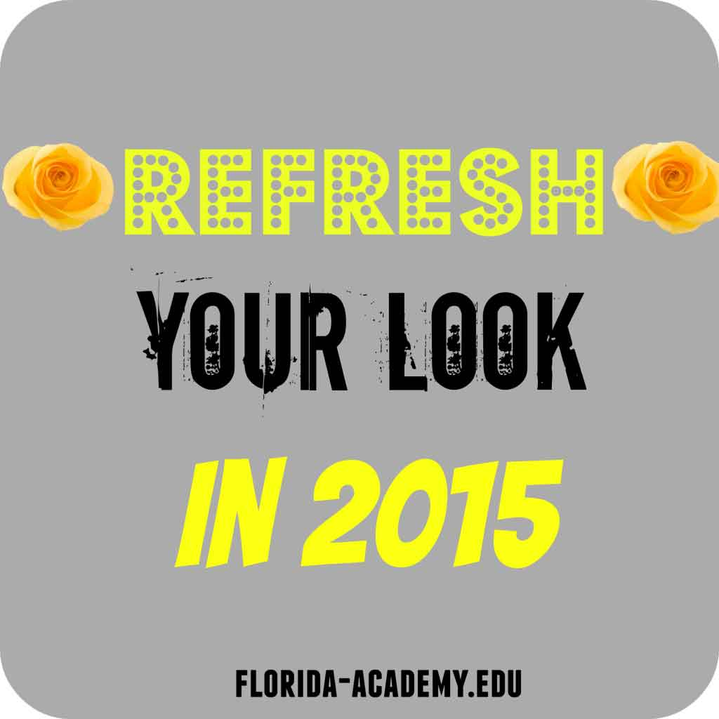 refresh your look in 2015